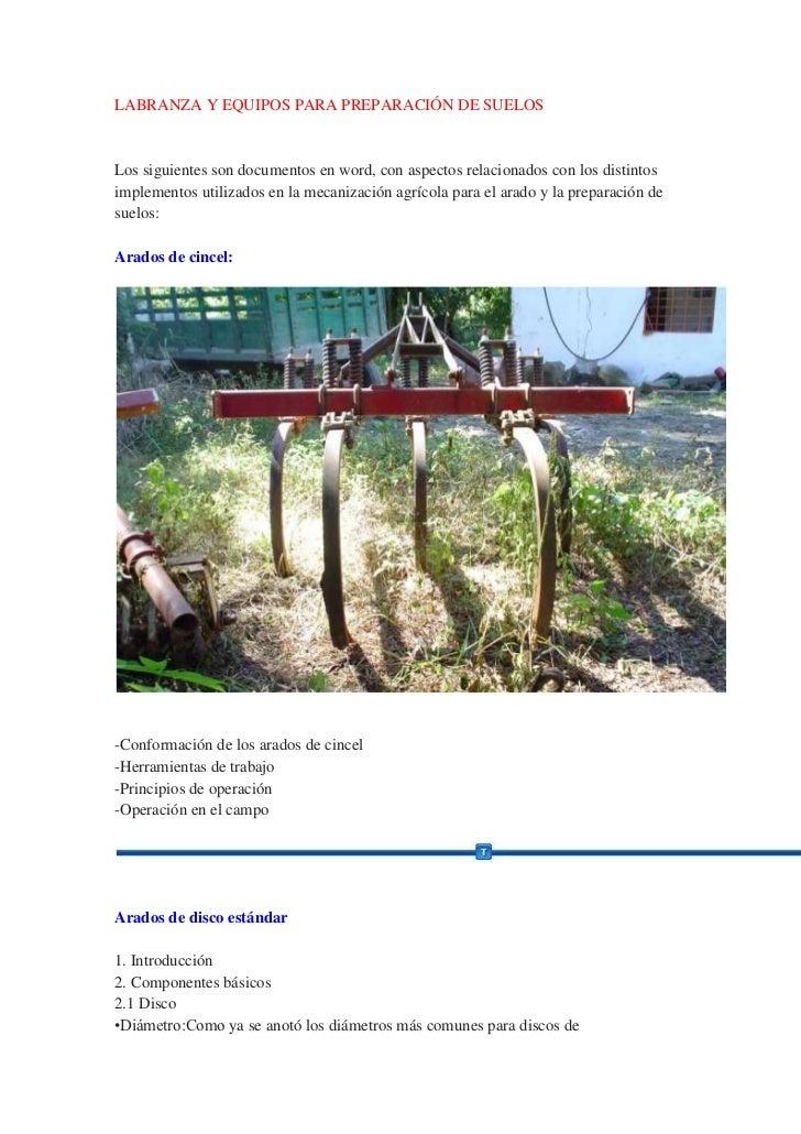 LABRANZA Y EQUIPOS PARA PREPARACIÓN DE SUELOSLos siguientes son documentos en word, con aspectos relacionados con los dist...