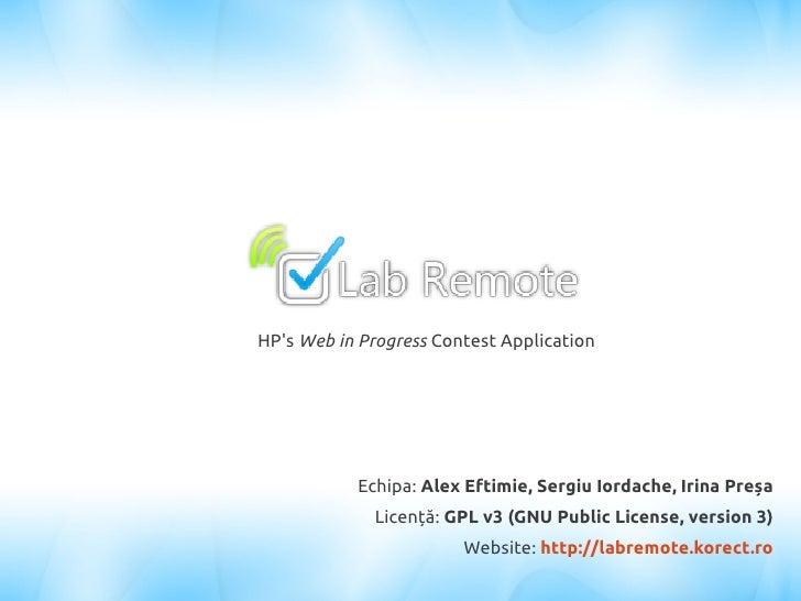 HP's Web in Progress Contest Application                Echipa: Alex Eftimie, Sergiu Iordache, Irina Preșa              Li...
