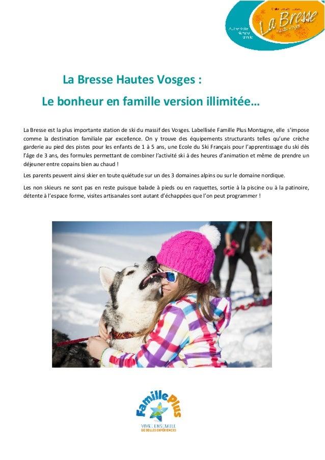 La Bresse Hautes Vosges : Le bonheur en famille version illimitée… La Bresse est la plus importante station de ski du mass...