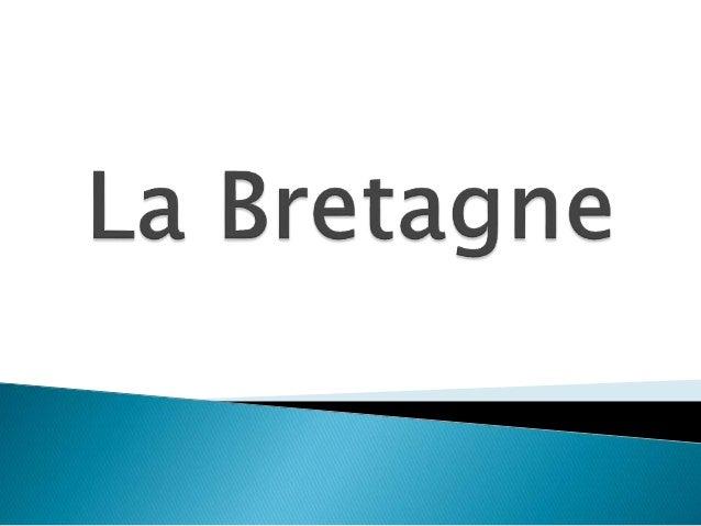  Superficie : 27 208 km²  Population : 3 199 066 hab.  Nom des habitants : Bretons  Chef-lieu : Rennes