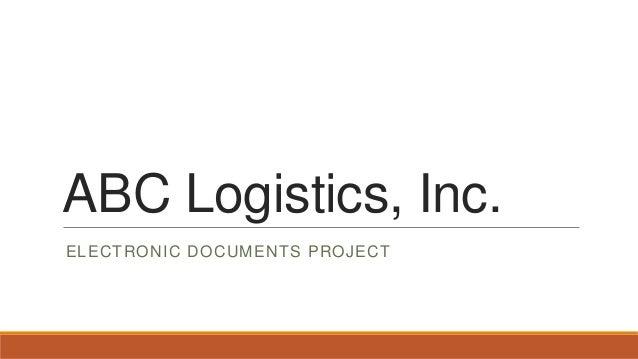 ABC Logistics, Inc. ELECTRONIC DOCUMENTS PROJECT