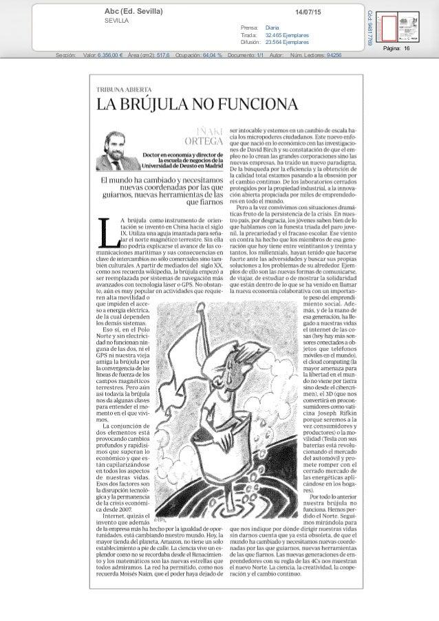 14/07/15Abc (Ed. Sevilla) SEVILLA Prensa: Diaria Tirada: 32.465 Ejemplares Difusión: 23.564 Ejemplares Página: 16 Sección:...