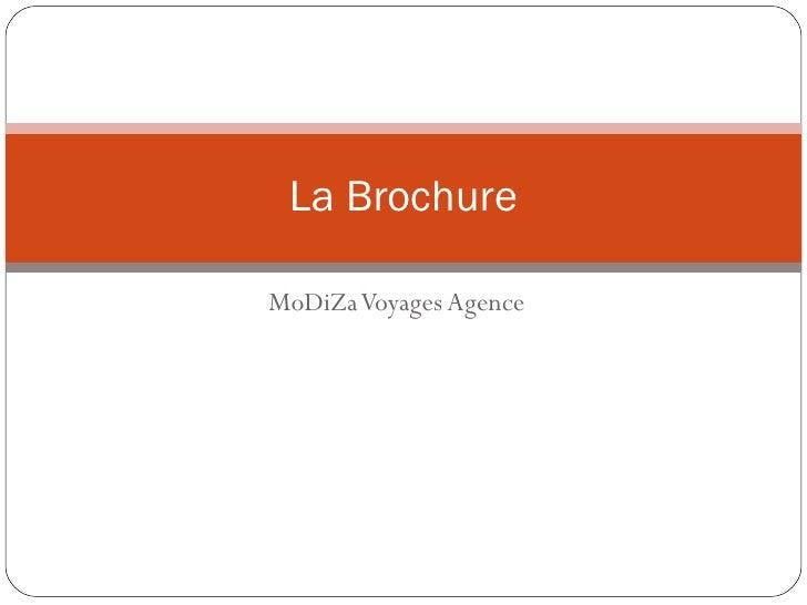 MoDiZa Voyages Agence La Brochure