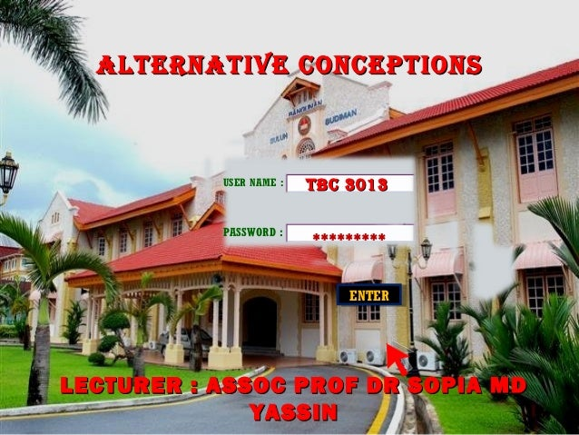 ALTERNATIVE CONCEPTIONS           USER NAME :   TBC 3013                         *********           PASSWORD :           ...