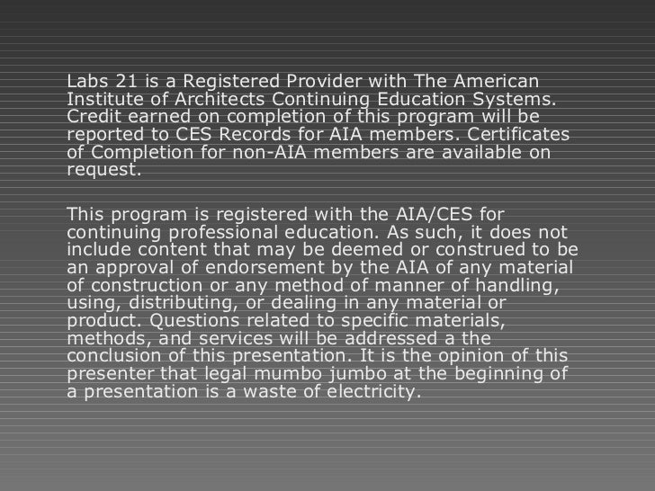 <ul><li>Labs 21 is a Registered Provider with The American Institute of Architects Continuing Education Systems. Credit ea...