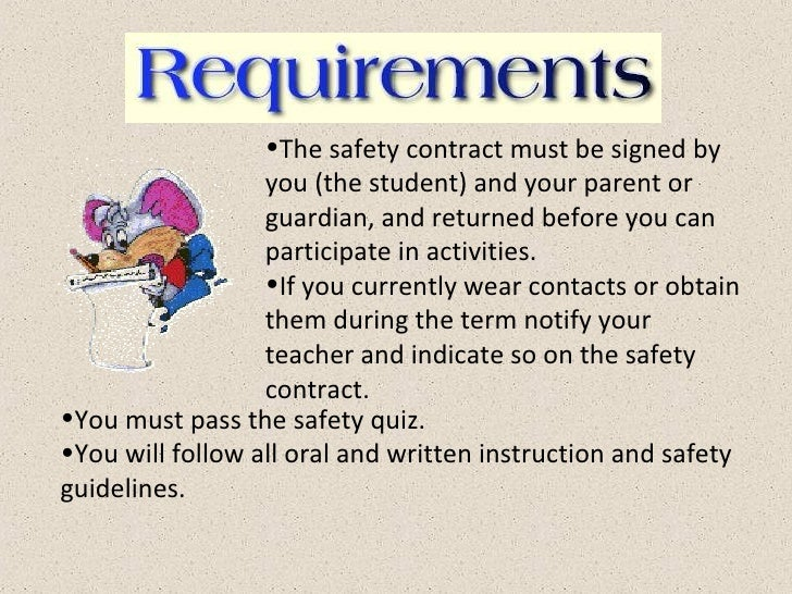 <ul><li>The safety contract must be signed by you (the student) and your parent or guardian, and returned before you can p...