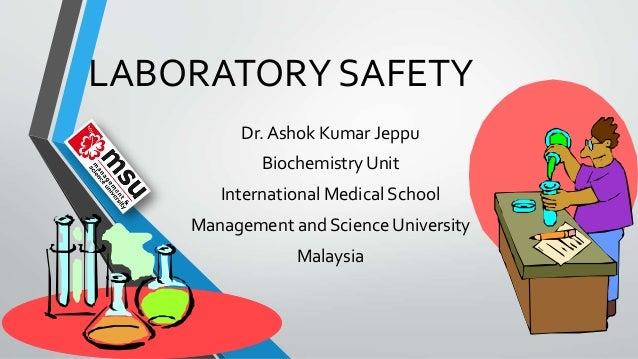 Lab safety by dr. Ashok kumar j