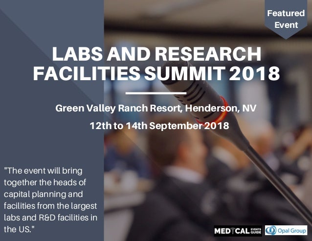 Speakers at Labs and Research Facilities Summit 2018 - Opal Group - M…