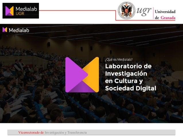 Vicerrectorado de Investigación y Transferencia Líneas estratégicas 1 2 3 Proyectos y acciones • Representación digital y ...