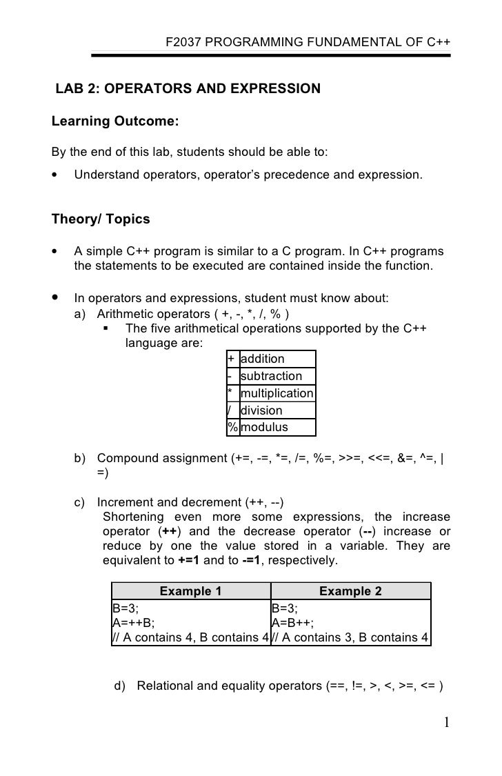 F2037 PROGRAMMING FUNDAMENTAL OF C++LAB 2: OPERATORS AND EXPRESSIONLearning Outcome:By the end of this lab, students shoul...
