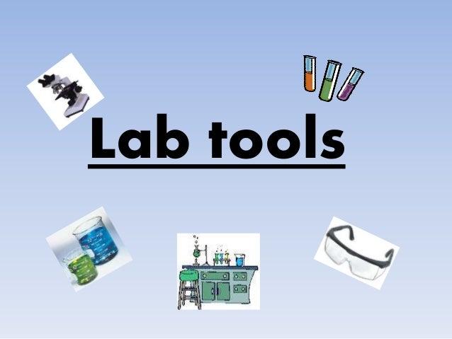 Lab tools powerpoint presentation