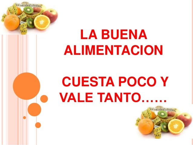 Frases Doação De Alimentos: La Buena Alimentacion