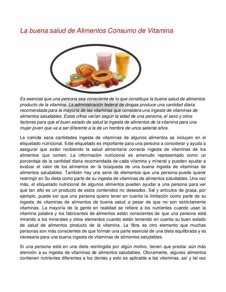La buena salud de Alimentos Consumo de VitaminaEs esencial que una persona sea consciente de lo que constituye la buena sa...