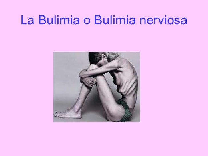 La Bulimia o Bulimia nerviosa