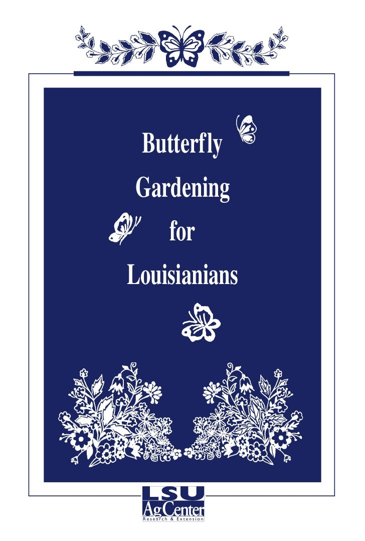 Butterfly Gardening    forLouisianians