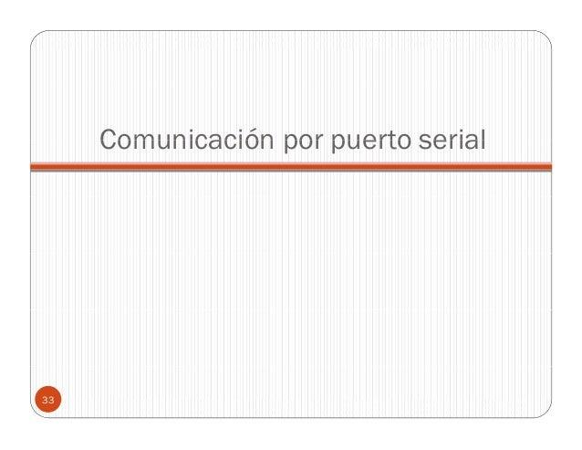 Comunicación por puerto serial  33
