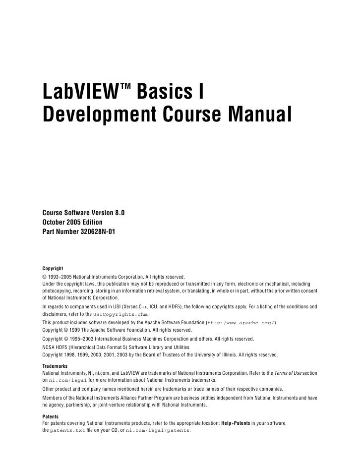 LabVIEW Basics I                       TMDevelopment Course ManualCourse Software Version 8.0October 2005 EditionPart Numb...