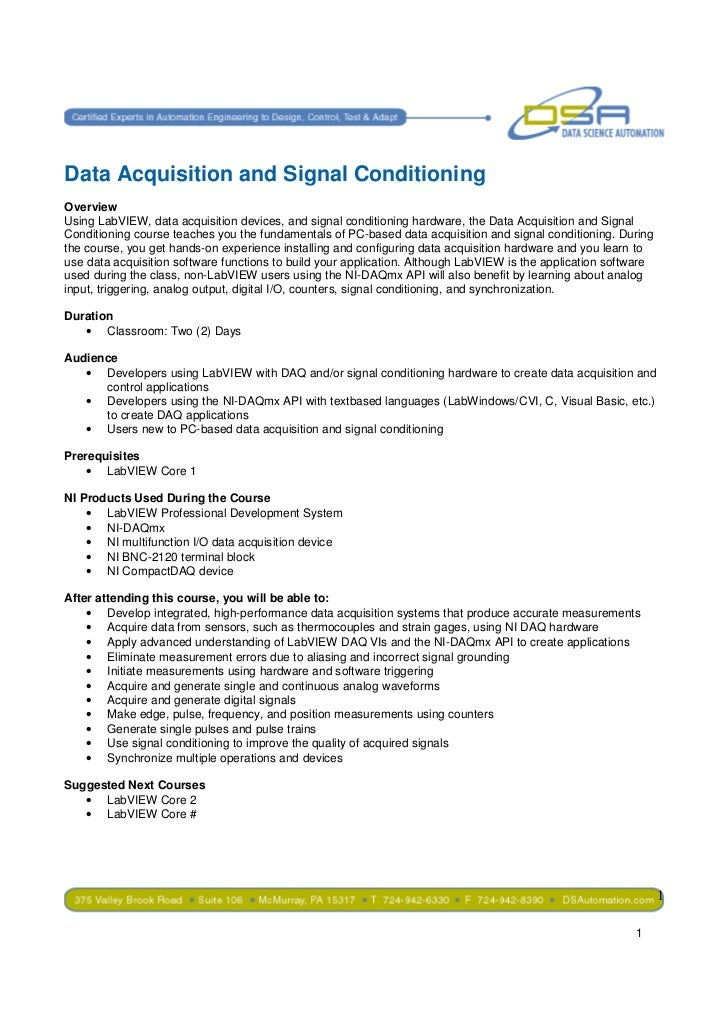 Data Acquisition and Signal ConditioningOverviewUsing LabVIEW, data acquisition devices, and signal conditioning hardware,...