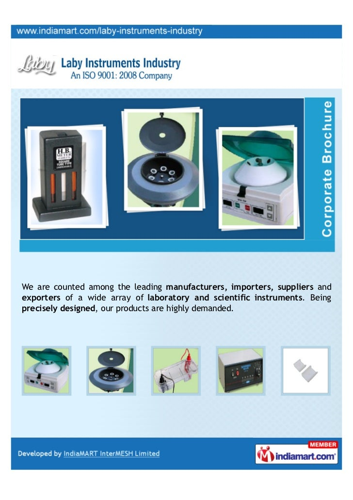We are counted among the leading manufacturers, importers, suppliers andexporters of a wide array of laboratory and scient...