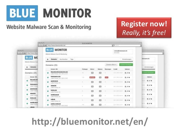 Register now!                    Really, it's free!http://bluemonitor.net/en/
