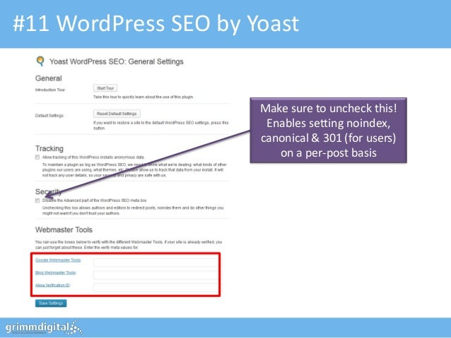 #11 WordPress SEO by Yoast                      Make sure to uncheck this!                       Enables setting noindex, ...