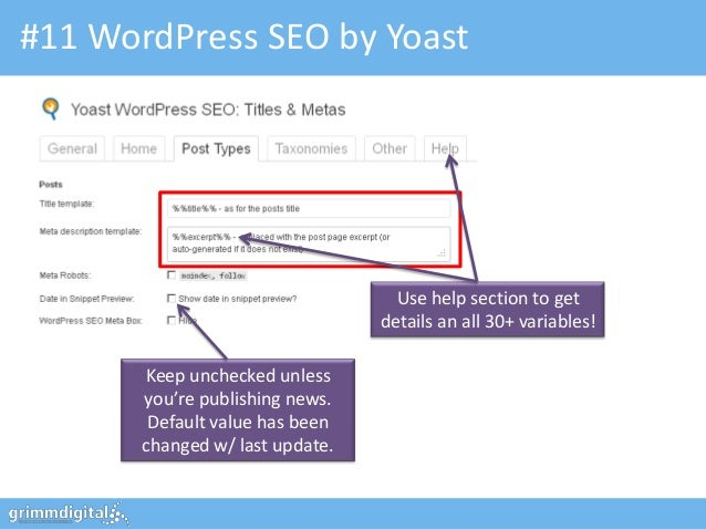 #11 WordPress SEO by Yoast                                   Use help section to get                                 detai...