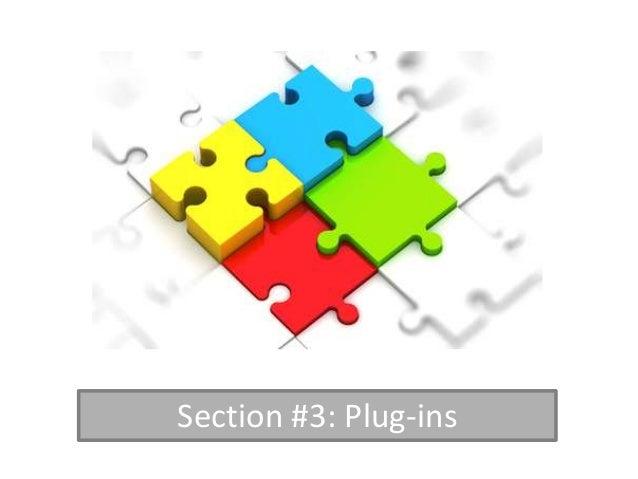 Section #3: Plug-ins