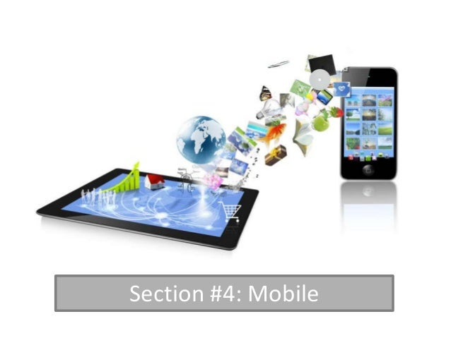 Section #4: Mobile