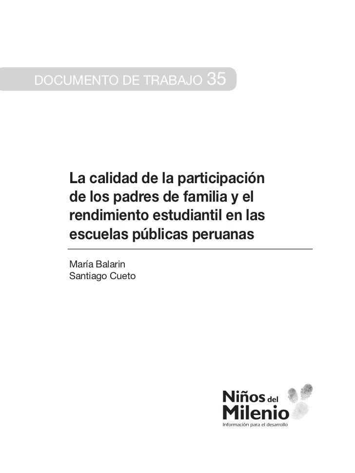 Documento de trabajo     35    La calidad de la participación    de los padres de familia y el    rendimiento estudiantil ...