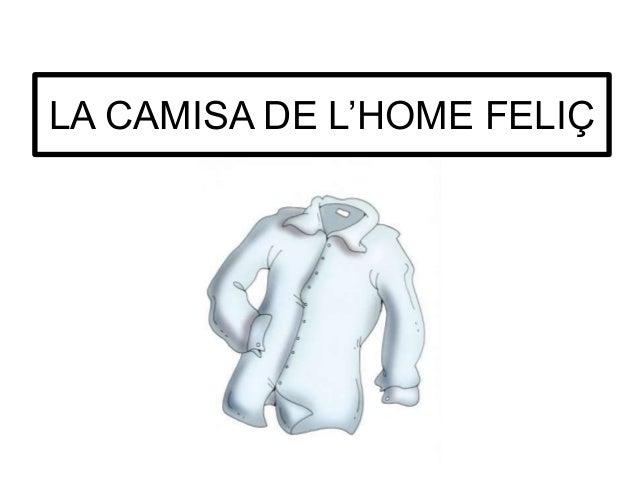 LA CAMISA DE L'HOME FELIÇ