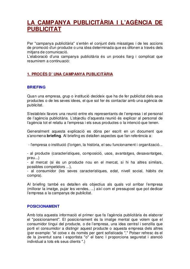 """LA CAMPANYA PUBLICITÀRIA I L'AGÈNCIA DE PUBLICITAT Per """"campanya publicitària"""" s'entén el conjunt dels missatges i de les ..."""