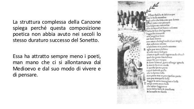 La struttura complessa della Canzone spiega perché questa composizione poetica non abbia avuto nei secoli lo stesso duratu...