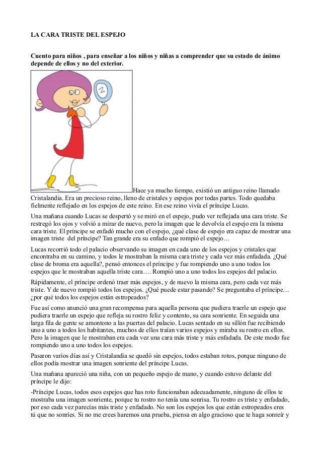 LA CARA TRISTE DEL ESPEJO Cuento para niños , para enseñar a los niños y niñas a comprender que su estado de ánimo depende...