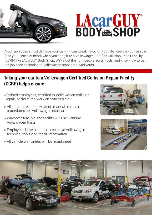 VW Certified Collision Repair LAcarGUY Body Shop - Volkswagen collision repair