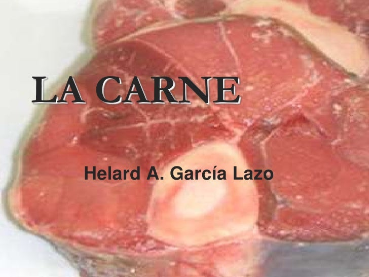 LA CARNE<br />Helard A. García Lazo<br />