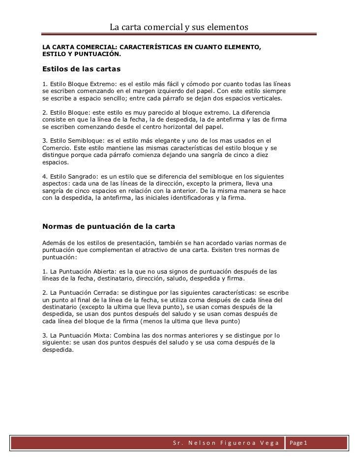 La carta comercial y sus elementosLA CARTA COMERCIAL: CARACTERÍSTICAS EN CUANTO ELEMENTO,ESTILO Y PUNTUACIÓN.Estilos de la...