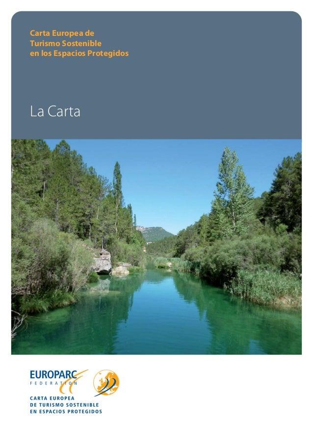 Carta Europea de Turismo Sostenible en los Espacios Protegidos  La Carta