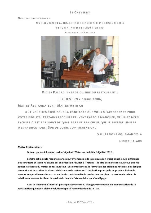 LE CHEVERNYNOUS VOUS ACCUEILLONS :                           TOUS LES JOURS DE LA SEMAINE SAUF LE SAMEDI MIDI ET LE DIMANC...