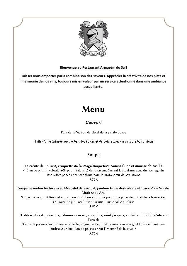 Bienvenue au Restaurant Armazém do Sal! Laissez vous emporter parla combinaison des saveurs. Appréciez la créativité de no...