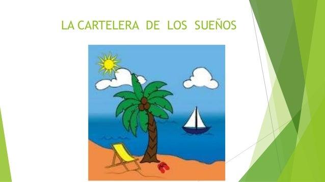 LA CARTELERA DE LOS SUEÑOS