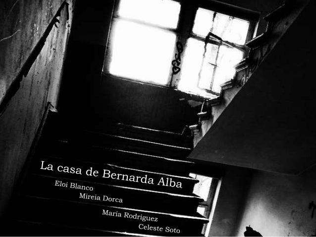EL TEATRO DE LORCA- LA CASA DE BERNARDA ALBA -
