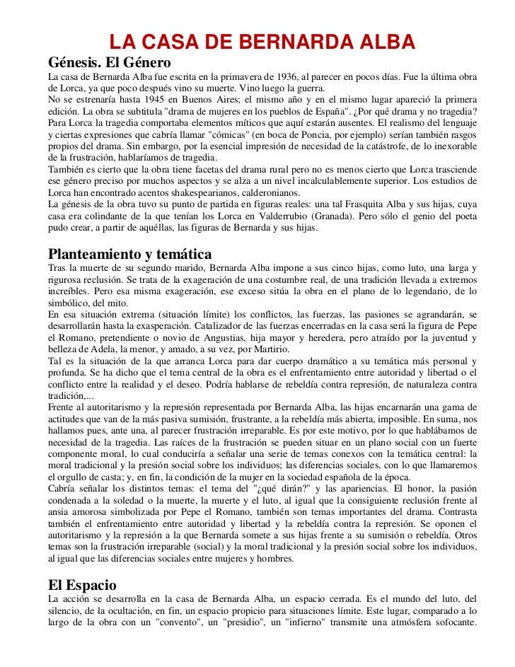 LA CASA DE BERNARDA ALBAGénesis. El GéneroLa casa de Bernarda Alba fue escrita en la primavera de 1936, al parecer en poco...