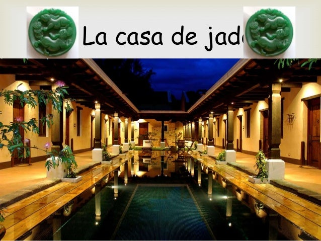 La casa de jade