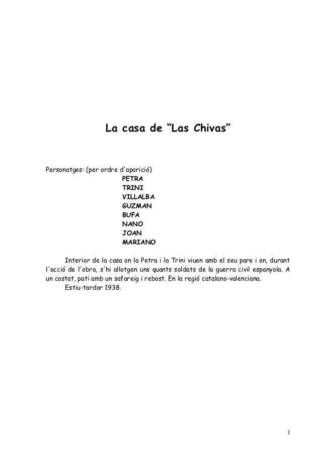 """La casa de """"Las Chivas""""Personatges: (per ordre daparició)                         PETRA                         TRINI     ..."""