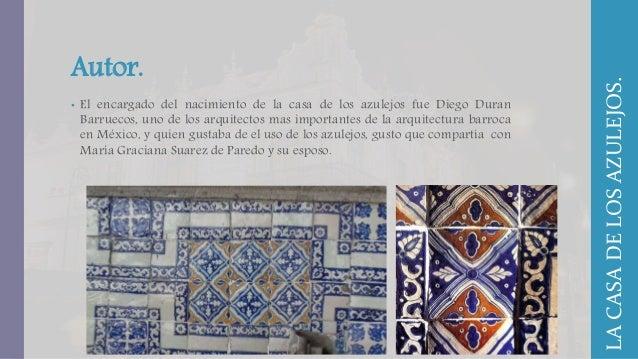 La casa de los azulejos for La casa de los azulejos mexico
