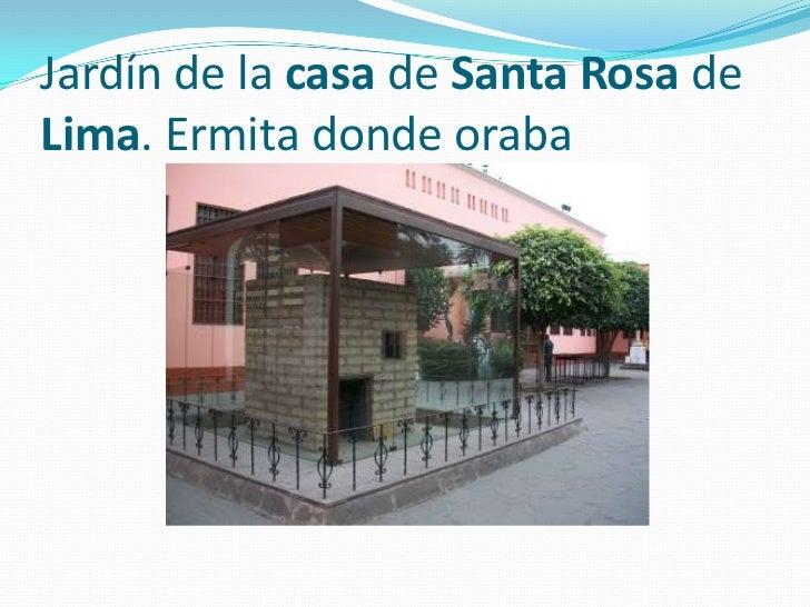 La casa de santa rosa de lima - La casa de las perchas ...