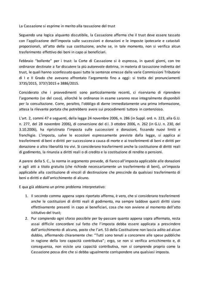 La Cassazione si esprime in merito alla tassazione del trust Seguendo una logica alquanto discutibile, la Cassazione affer...