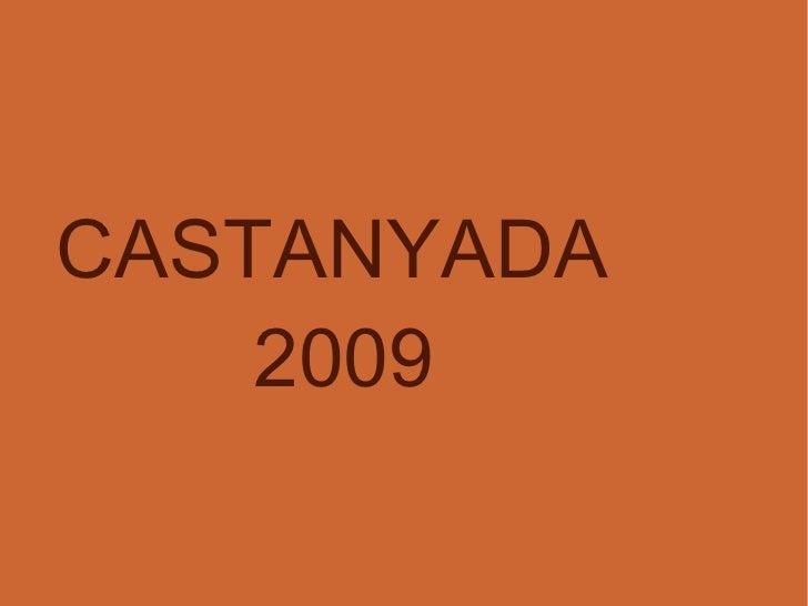 CASTANYADA 2009