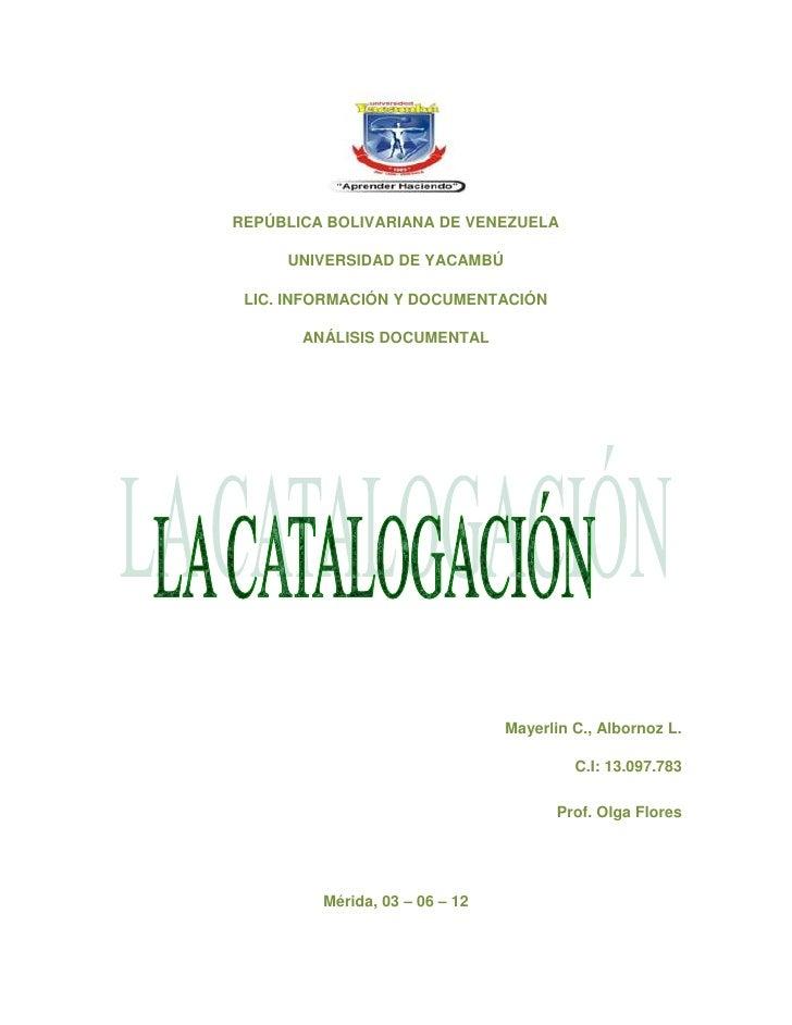 REPÚBLICA BOLIVARIANA DE VENEZUELA     UNIVERSIDAD DE YACAMBÚ LIC. INFORMACIÓN Y DOCUMENTACIÓN       ANÁLISIS DOCUMENTAL  ...