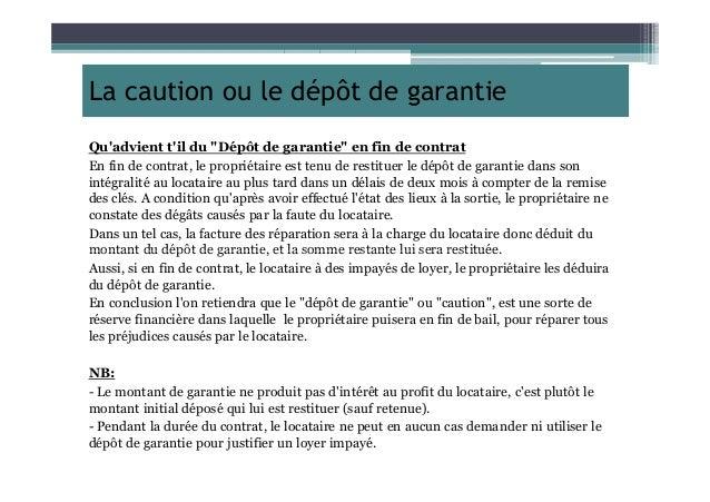 """La caution ou le dépôt de garantie Qu'advient t'il du """"Dépôt de garantie"""" en fin de contrat En fin de contrat, le propriét..."""